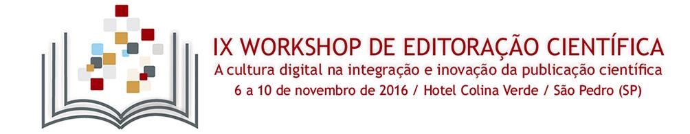 IX Workshop de Editoração Científica